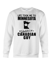 CANADIAN GUY LIFE TOOK TO MINNESOTA Crewneck Sweatshirt thumbnail
