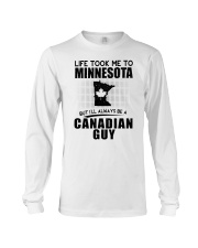 CANADIAN GUY LIFE TOOK TO MINNESOTA Long Sleeve Tee thumbnail