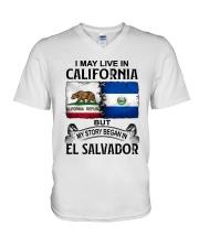 LIVE IN CALIFORNIA BEGAN IN EL SALVADOR V-Neck T-Shirt thumbnail