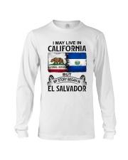 LIVE IN CALIFORNIA BEGAN IN EL SALVADOR Long Sleeve Tee thumbnail