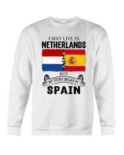 LIVE IN NETHERLANDS BEGAN IN SPAIN ROOT Crewneck Sweatshirt thumbnail