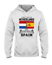 LIVE IN NETHERLANDS BEGAN IN SPAIN ROOT Hooded Sweatshirt thumbnail