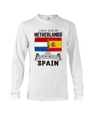 LIVE IN NETHERLANDS BEGAN IN SPAIN ROOT Long Sleeve Tee thumbnail