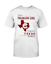 COLORADO GIRL LIVING IN TEXAS WORLD Classic T-Shirt front