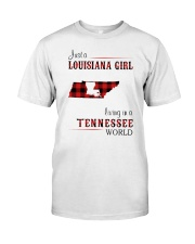 LOUISIANA GIRL LIVING IN TENNESSEE WORLD Classic T-Shirt front