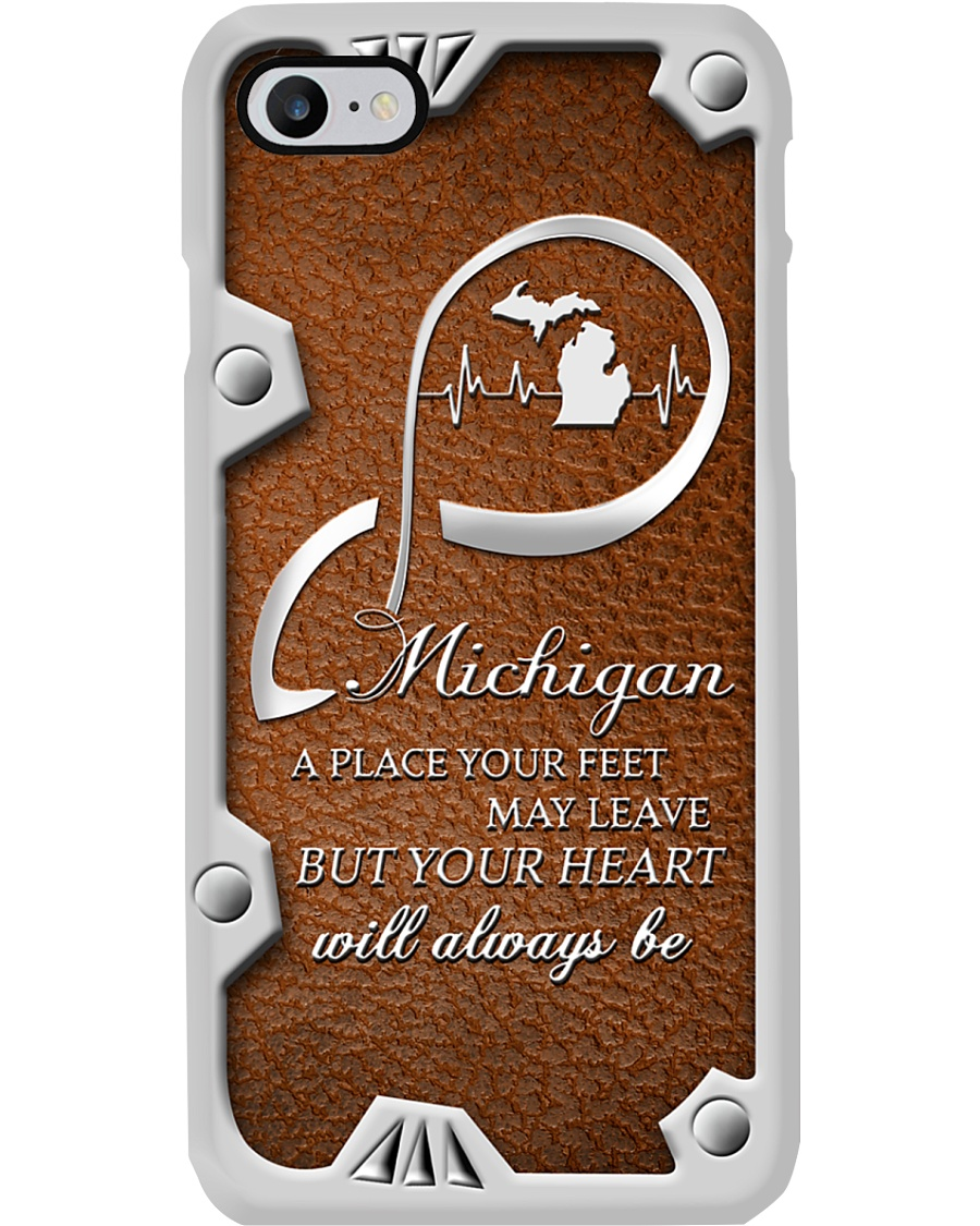 MICHIGAN YOUR FEET MAY LEAVE Phone Case