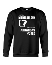 JUST A MINNESOTA GUY LIVING IN ARKANSAS WORLD Crewneck Sweatshirt thumbnail