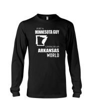 JUST A MINNESOTA GUY LIVING IN ARKANSAS WORLD Long Sleeve Tee thumbnail