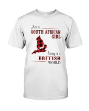 SOUTH AFRICAN GIRL LIVING IN BRITISH WORLD Classic T-Shirt front
