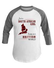SOUTH AFRICAN GIRL LIVING IN BRITISH WORLD Baseball Tee thumbnail