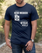 JUST A NEW MEXICO GUY LIVING IN UTAH WORLD Classic T-Shirt apparel-classic-tshirt-lifestyle-front-53