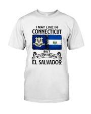 LIVE IN CONNECTICUT BEGAN IN EL SALVADOR Classic T-Shirt tile