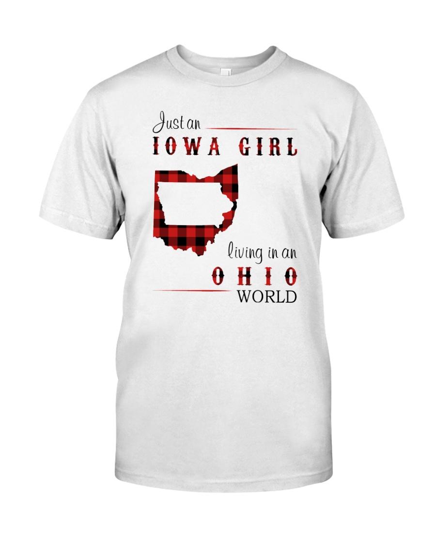 IOWA GIRL LIVING IN OHIO WORLD Classic T-Shirt