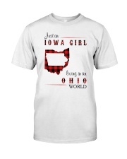 IOWA GIRL LIVING IN OHIO WORLD Classic T-Shirt front
