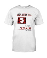 JERSEY GIRL LIVING IN WYOMING WORLD Classic T-Shirt front