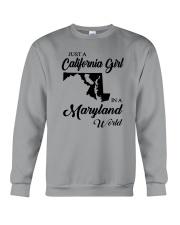 JUST A CALIFORNIA GIRL IN A MARYLAND WORLD Crewneck Sweatshirt thumbnail