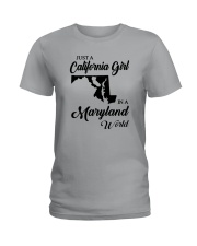 JUST A CALIFORNIA GIRL IN A MARYLAND WORLD Ladies T-Shirt front