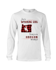 WYOMING GIRL LIVING IN OREGON WORLD Long Sleeve Tee thumbnail