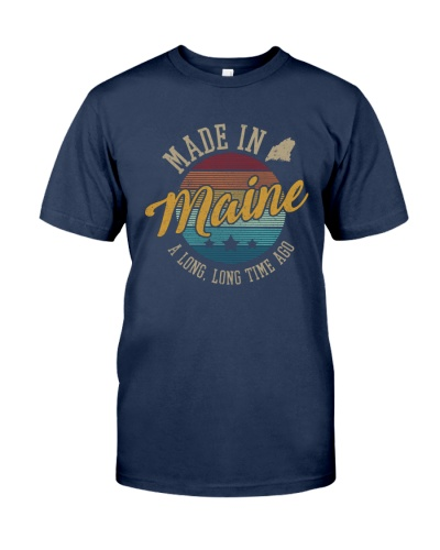 MADE IN MAINE A LONG TIME AGO VINTAGE