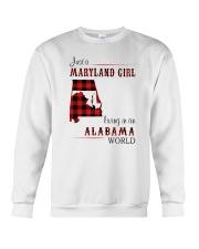 MARYLAND GIRL LIVING IN ALABAMA WORLD Crewneck Sweatshirt thumbnail