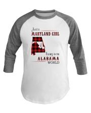 MARYLAND GIRL LIVING IN ALABAMA WORLD Baseball Tee thumbnail