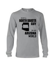 JUST A NORTH DAKOTA GUY IN AN ARIZONA WORLD  Long Sleeve Tee thumbnail
