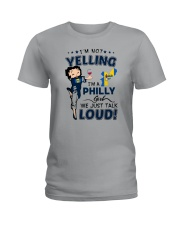 I'M A PHILLY GIRL WE JUST TALK LOUD Ladies T-Shirt tile