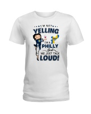 I'M A PHILLY GIRL WE JUST TALK LOUD Ladies T-Shirt front