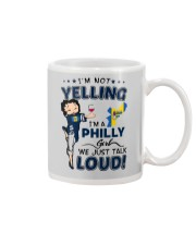 I'M A PHILLY GIRL WE JUST TALK LOUD Mug thumbnail