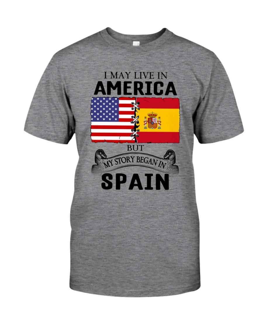 LIVE IN AMERICA BEGAN IN SPAIN ROOT  Classic T-Shirt