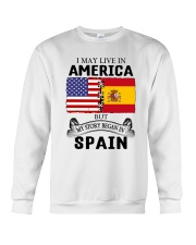LIVE IN AMERICA BEGAN IN SPAIN ROOT  Crewneck Sweatshirt thumbnail