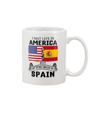 LIVE IN AMERICA BEGAN IN SPAIN ROOT  Mug thumbnail
