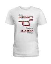 SOUTH DAKOTA GIRL LIVING IN OKLAHOMA WORLD Ladies T-Shirt thumbnail
