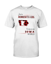 MINNESOTA GIRL LIVING IN IOWA WORLD Classic T-Shirt front