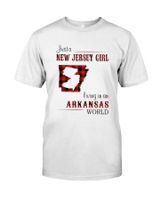 JERSEY GIRL LIVING IN ARKANSAS WORLD Classic T-Shirt front