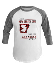 JERSEY GIRL LIVING IN ARKANSAS WORLD Baseball Tee thumbnail