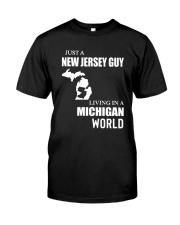 JUST A JERSEY GUY LIVING IN MICHIGAN WORLD Classic T-Shirt tile