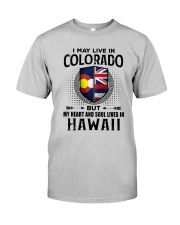 LIVE IN COLORADO MY HEART IN HAWAII MEN Classic T-Shirt front