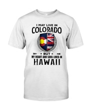 LIVE IN COLORADO MY HEART IN HAWAII MEN Classic T-Shirt tile