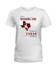 WYOMING GIRL LIVING IN TEXAS WORLD Ladies T-Shirt thumbnail
