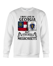 LIVE IN GEORGIA BEGAN IN MASSACHUSETTS Crewneck Sweatshirt thumbnail