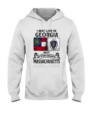 LIVE IN GEORGIA BEGAN IN MASSACHUSETTS Hooded Sweatshirt thumbnail