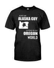 JUST AN ALASKA GUY LIVING IN OREGON WORLD Classic T-Shirt tile