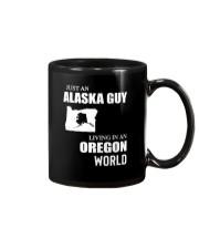 JUST AN ALASKA GUY LIVING IN OREGON WORLD Mug thumbnail