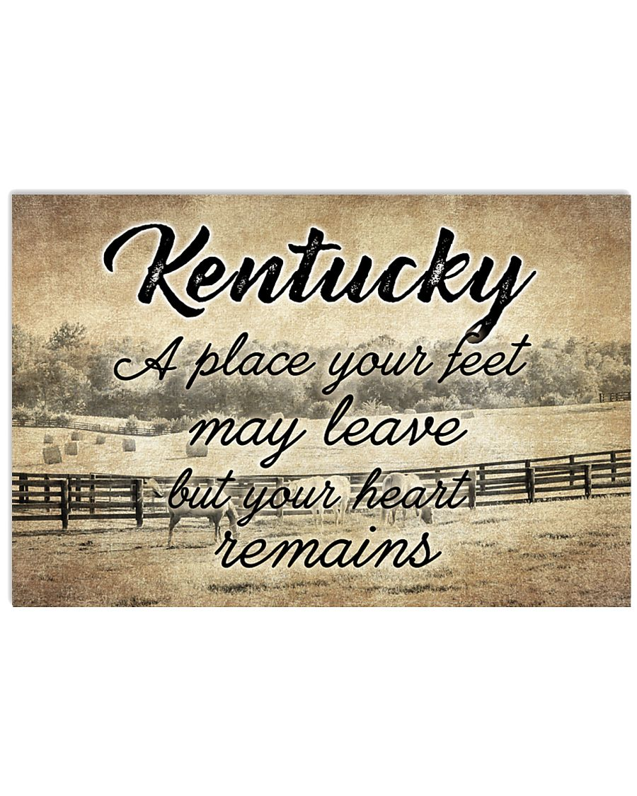 KENTUCKY PLACE YOUR HEART REMAINS 24x16 Poster