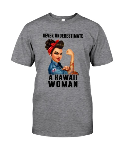 NEVER UNDERESTIMATE A HAWAII WOMAN