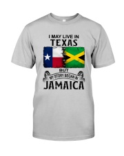 LIVE IN TEXAS BEGAN IN JAMAICA Classic T-Shirt front