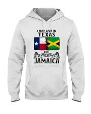 LIVE IN TEXAS BEGAN IN JAMAICA Hooded Sweatshirt thumbnail
