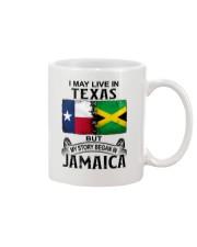 LIVE IN TEXAS BEGAN IN JAMAICA Mug thumbnail