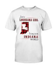 LOUISIANA GIRL LIVING IN INDIANA WORLD Classic T-Shirt front